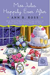 Miss Julia Happily Ever After: A Novel Kindle Edition