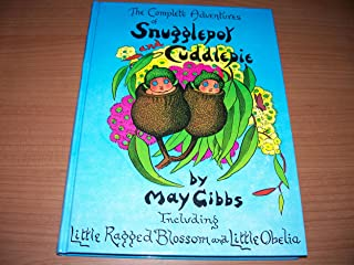 The Complete Adventures of Snugglepot and Cuddlepie - Import
