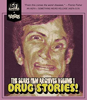 The Scare Film Archives Volume 1: Drug Stories! [Blu-ray]