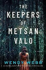 The Keepers of Metsan Valo: A Novel Kindle Edition