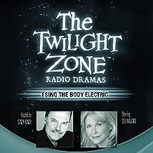I Sing the Body Electric: The Twilight Zone Radio Dramas
