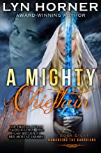 A Mighty Chieftain: Romancing the Guardians, Book Eight