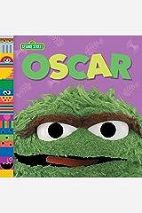 Oscar (Sesame Street Friends) Kindle Edition