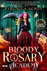 Bloody Rosary Academy: Year Three (The Supernatural Vampire Fae Chronicles Book 3) (English Edition) Format Kindle