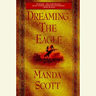 Dreaming the Eagle: A Novel of Boudica, the Warrior Queen