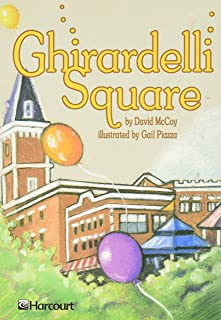 Harcourt School Publishers Trophies: On Level Individual Reader Grade 4 Ghirardelli Square