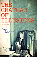 The Chateau of Illusions