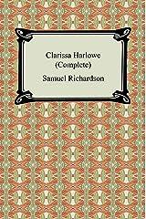 Clarissa Harlowe (Complete) Kindle Edition