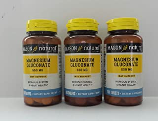 3 Pack Special of MASON NATURAL MAGNESIUM GLUCONATE 550MG TABLETS 100 per bottle