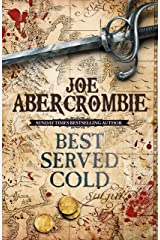 Best Served Cold: A First Law Novel (Set in the World of The First Law Book 1) (English Edition) eBook Kindle