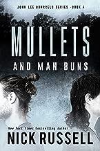 Mullets And Man Buns (John Lee Quarrels Book 4)