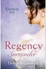 Regency Surrender: Debts Reclaimed: A Debt Paid in Marriage / a Too Convenient Marriage ペーパーバック