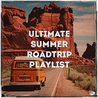 Ultimate Summer Roadtrip Playlist