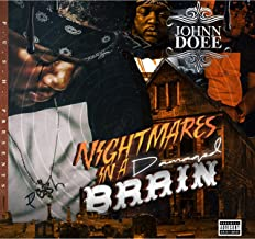 Nightmares in a Damaged Brain [Explicit]