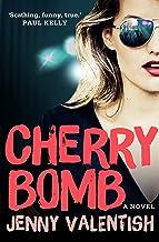 Cherry Bomb: A Novel