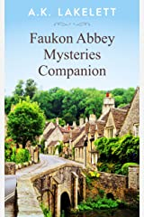 Faukon Abbey Companion: Maps, Locations and Tea Time Reading Kindle Edition