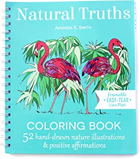 Natural Truths Coloring Book: 52 Nature Illustrations & Positive Affirmations