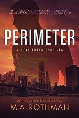 Perimeter: An Organized Crime Thriller (A Levi Yoder Novel Book 1) Kindle Edition