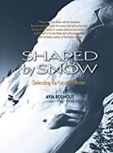 Shaped by Snow: Defending the Future of Winter