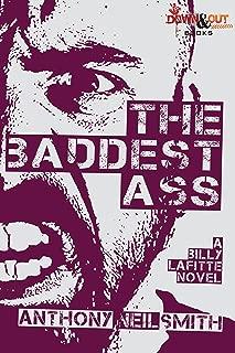 The Baddest Ass (A Billy Lafitte Crime Novel Book 3)