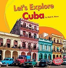 Let's Explore Cuba (Bumba Books ® ― Let's Explore Countries)
