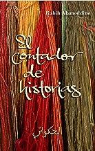 El contador de historias (Spanish Edition)