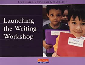 launching the writing workshop lucy calkins