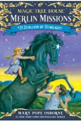 Stallion by Starlight (Magic Tree House: Merlin Missions Book 21) Kindle Edition