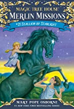 Stallion by Starlight (Magic Tree House: Merlin Missions Book 21)