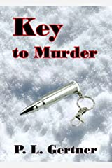 Key to Murder (Ellie Nelson Mystery Book 1) Kindle Edition