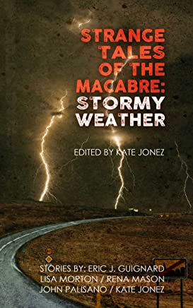 Strange Tales of the Macabre: Stormy Weather (English Edition)