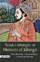 Tuzuk-i-Jahangiri: or Memoirs of Jahangir