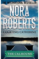 Courting Catherine (Calhoun Women Book 1) Kindle Edition