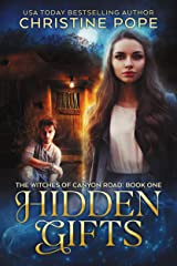 Hidden Gifts (The Witches of Canyon Road Book 1) Kindle Edition