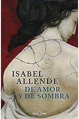 De amor y de sombra Edición Kindle
