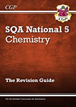 New National 5 Chemistry: SQA Revision Guide (CGP Scottish Curriculum for Excellence)