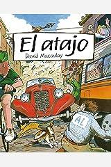 El atajo (Ficción) (Spanish Edition) Kindle Edition