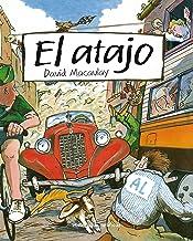 El atajo (Ficción) (Spanish Edition)