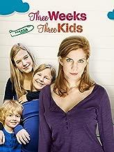 Best 3 weeks 3 kids movie Reviews