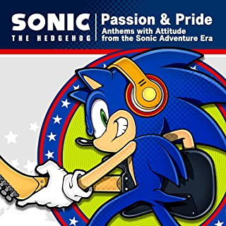 Sonic The Hedgehog ''Passion & Pride'' Anthems with Attitude from the Sonic Adventure Era - Vox Collection