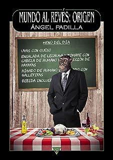 Mundo al revés: origen (Spanish Edition)
