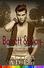 Barrett & Ivan (Something About Him Book 3)