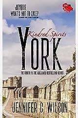 Kindred Spirits: York Kindle Edition
