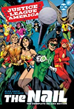 Justice League of America: The Nail: The Complete Deluxe Edition