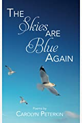 The Skies Are Blue Again Kindle Edition