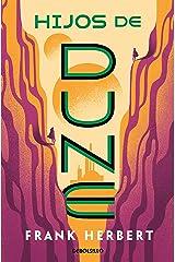 Hijos de Dune (Las crónicas de Dune 3) (Spanish Edition) Kindle Edition