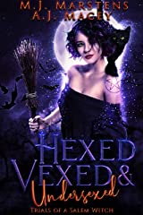 Hexed, Vexed, and Undersexed: Trials of a Salem Witch Kindle Edition