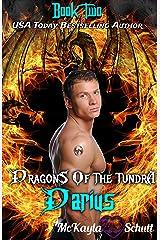 Darius: Paranormal Romance: Dragon Shifter Romance (The Tundra Series Book 2) Kindle Edition