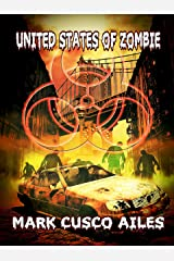 United States of Zombie (The Z-Day Trilogy Book 5) Kindle Edition