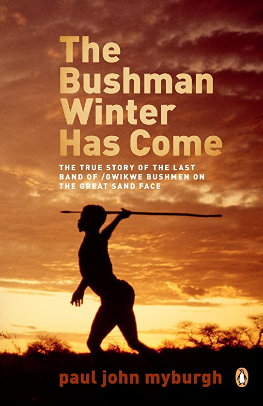テクニカルどうやって無The Bushman Winter has Come (English Edition)